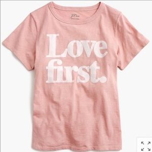 "J Crew Pink White ""love first"" T Shirt L"